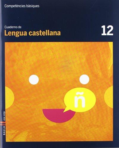 9788447924110: Cuaderno Lengua castellana 12 Cicle mitjà Competències bàsiques - 9788447924110
