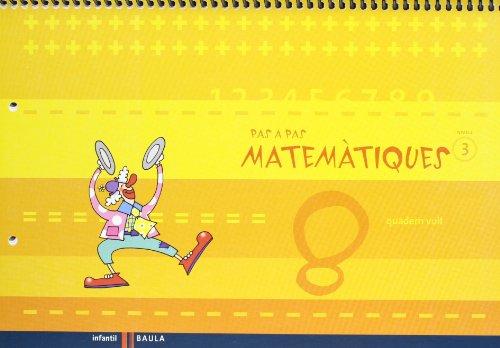 9788447924394: Quadern vuit Pas a Pas Matemàtiques nivell 3 Cicle Infantil