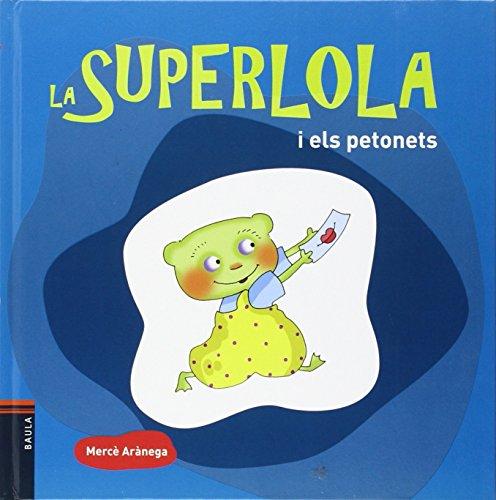 9788447925230: La super lola y els petonets