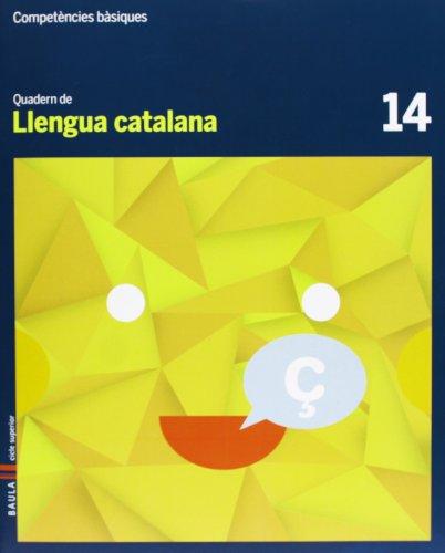 9788447925681: Quadern Llengua catalana 14 Cicle superior Competències bàsiques - 9788447925681