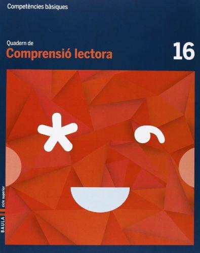 9788447925827: Quadern Comprensió lectora 16 cicle superior Competències bàsiques
