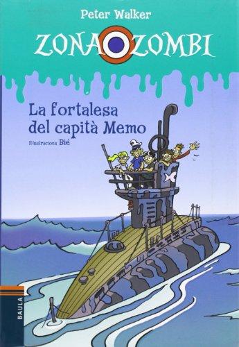 9788447925933: La fortalesa del capità Memo (Zona Zombi)
