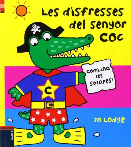 9788447926459: Les Disfresses Del Senyor Coc