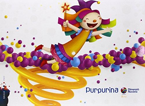 9788447926527: Purpurina 2 anys Dimensió Nuvària Infantil Carpeta alumne (Projecte Dimensió Nuvària) - 9788447926527