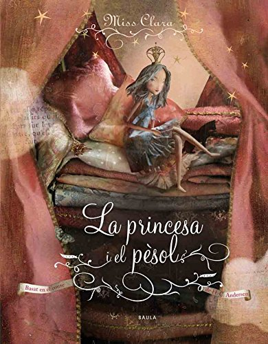 9788447926787: La princesa i el pèsol (Àlbums)