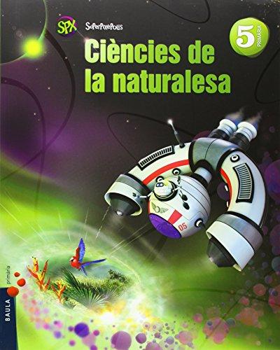 9788447927845: Ciències de la naturalesa 5è Primària Superpixèpolis LA (Projecte Superpixèpolis) - 9788447927845