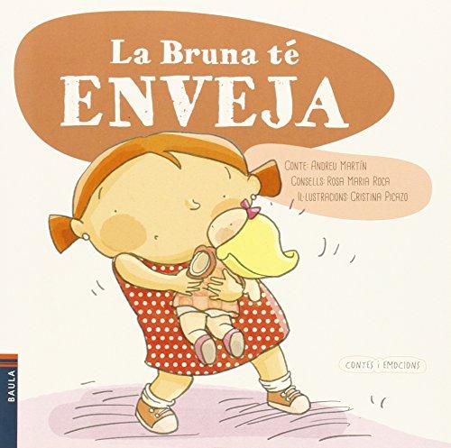 9788447928149: La Bruna té enveja