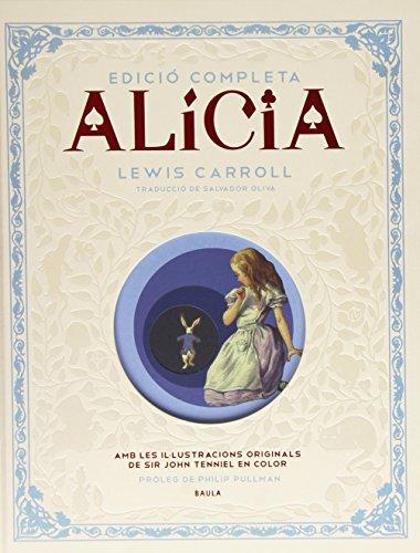 ALÍCIA. EDICIÓ COMPLETA: CARROLL, LEWIS