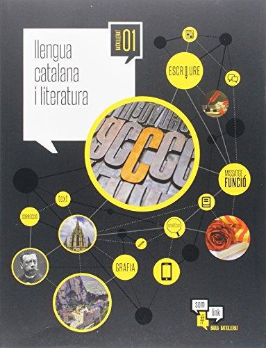 9788447931347: Llengua catalana i literatura 1r Batxillerat LA Som Link (Projecte Som Link) - 9788447931347