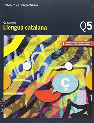 Treballem les Competències Q5 Llengua catalana ESO: Esquerdo i Todo,