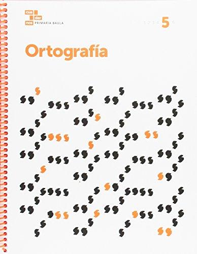 9788447934492: Ortografia 5 Primaria Baula (Projecte Cuadernos Primaria Baula) - 9788447934492