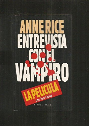9788448000417: Entrevista Con El Vampiro / Interview With the Vampire (The Vampire Chronicles) (Spanish Edition)