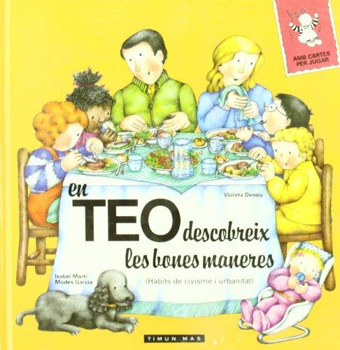9788448001971: En Teo Descobreix Les Bones Maneres (ALBUMS ESPECIALS D'EN TEO)