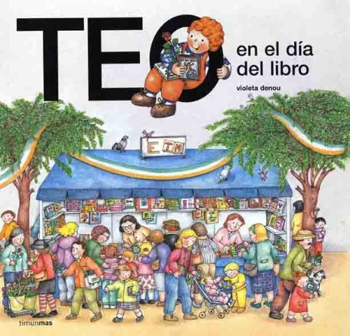 9788448003517: Teo en el Dia del Libro = Teo on Book Day (Spanish Edition)