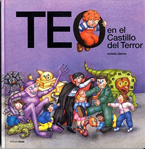 9788448003814: Teo En El Castillo del Terror (Teo Descubre El Mundo/ Teo Discovers the World) (Spanish Edition)