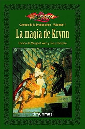 9788448003906: La magia de Krynn: Cuentos de Dragonlance. Volumen 1 (Cuentos de la Dragonlence)