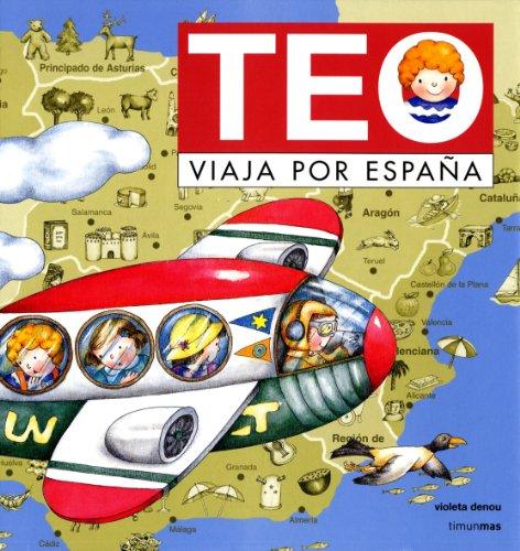 9788448003999: Teo viaja por España