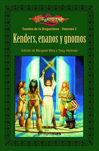 9788448004033: Kenders, enanos y gnomos: Cuentos de Drangonlance. Volumen 2 (Cuentos de la Dragonlence)