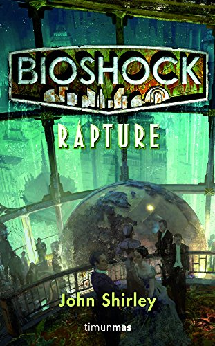 9788448004972: BioShock: Rapture