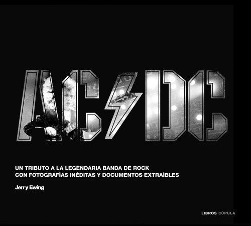 9788448006198: AC/DC: Un tributo a la legendaria banda de rock con fotografías inéditas y documentos extraíbles (Música y cine)