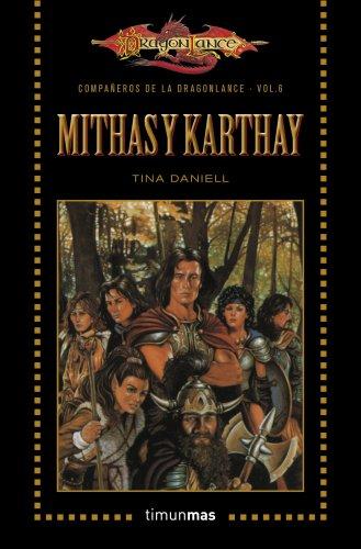 9788448006884: Mithas y Karthay: Volumen 6 (Dragonlance)