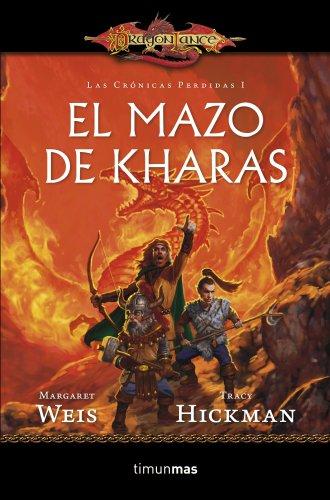 9788448006891: El Mazo de Kharas: Las crónicas perdidas. Vol. I (Dragonlance)