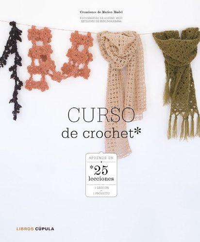 9788448007973: Curso de crochet: Aprender en 25 lecciones (Manualidades)