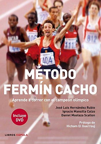 9788448008611: Método Fermín Cacho: Aprende a correr con el campeón olímpico (Salud)