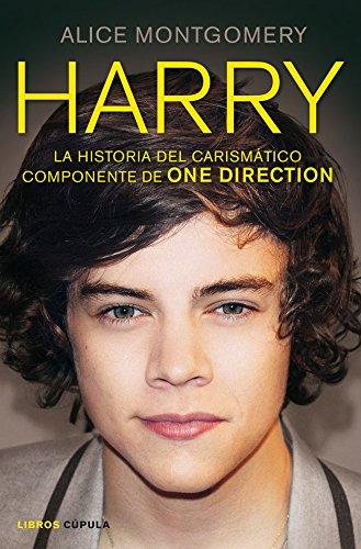 9788448008864: Harry: La historia del carismático componente de ONE DIRECTION (Musica Y Cine (l.Cupula))