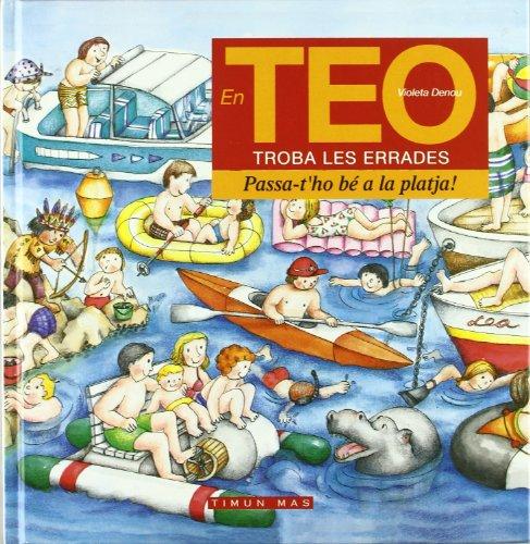 9788448011802: Teo Errades: Passa-T'Ho Be a La Platja (En teo observa i es diverteix. Errades)