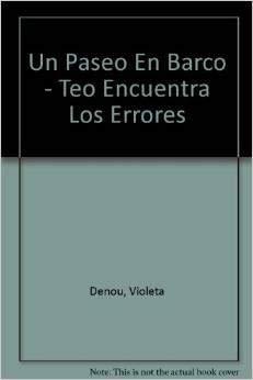 9788448011895: Un Paseo En Barco - Teo Encuentra Los Errores (Spanish Edition)