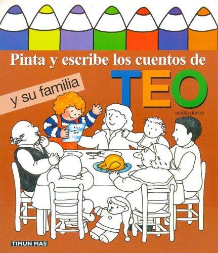 9788448014605: Pinta y Escribe Teo y Su Familia (Spanish Edition)
