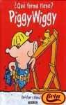 9788448015312: Piggy Wiggy: Qui Forma Tiene? (Spanish Edition)