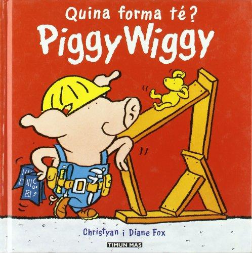 9788448015336: Quina forma te? (Piggy wiggy (cat))