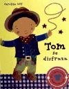 Tom Se Disfraza (Toca Y Juega) (Spanish Edition) (8448015894) by Uff, Caroline