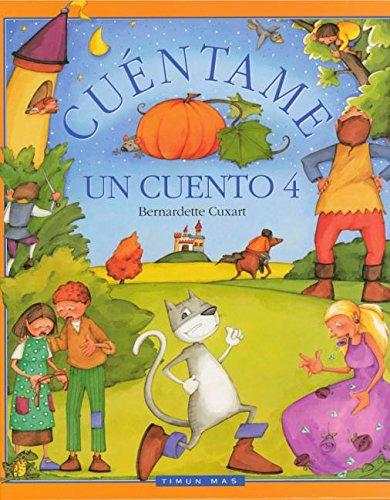 Cuà ntame un cuento 4: Cuxart, Bernadette; Cardeenoso,