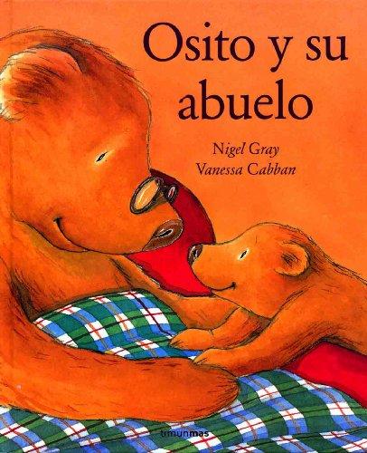 Osito y su abuelo (8448016300) by Nigel Gray; Vanessa Cabban; Gray, Nigel