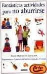 9788448016586: Fantasticas Actividades Para No Aburrirse (Spanish Edition)