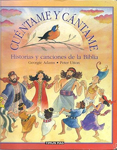 9788448016722: Cuentame y Cantame - Historias y Canciones Biblia (Spanish Edition)