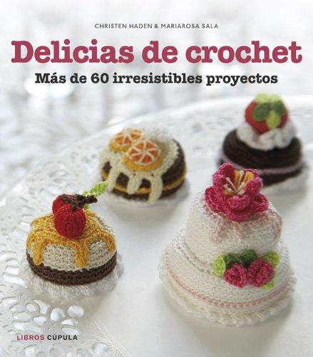9788448018412: Delicias De Crochet (Manualidades)