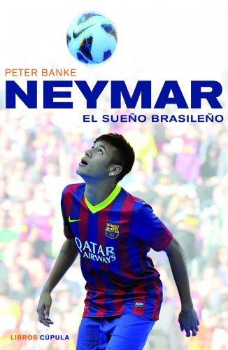 9788448018672: Neymar, el sueo brasileo