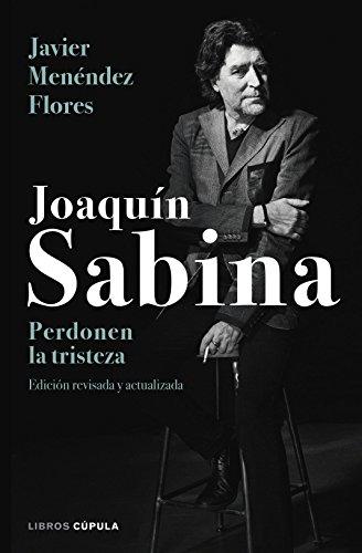 9788448024079: Joaquín Sabina. Perdonen la tristeza (BIBLIOTECA VISUAL)