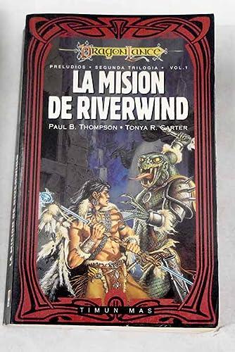 9788448030490: La misión de Riverwind (Dragonlance Leyendas)