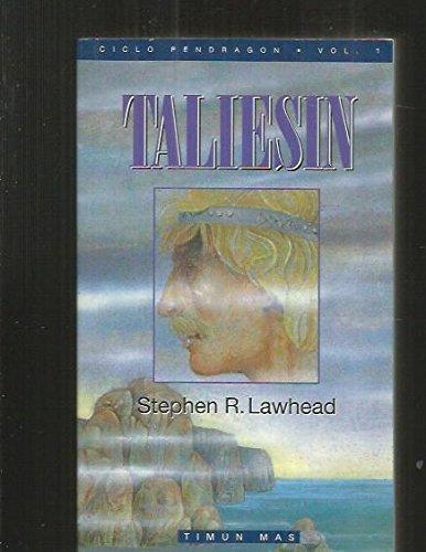9788448030612: 1: Taliesin / The Pendragon Cycle: Ciclo Pendragon / The Pendragon Cycle (Spanish Edition)