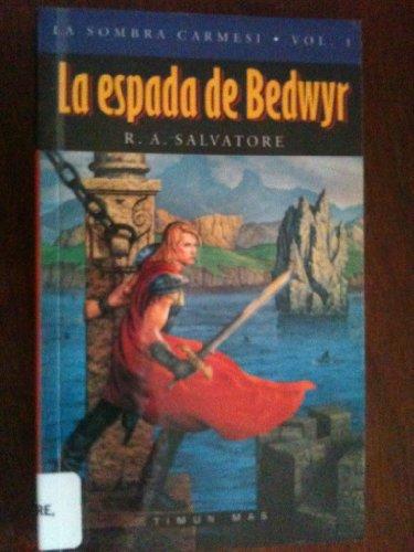 9788448030742: La espada de Bedwir / The Sword of Bedwyr (Fantasia epica / Crimson Shadow) (Spanish Edition)