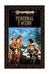 9788448031046: Pedernal y acero (Dragonlance Heroes) (Spanish Edition)