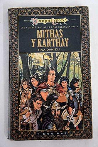 9788448031053: Mithas y karthay (Dragonlance Heroes) (Spanish Edition)