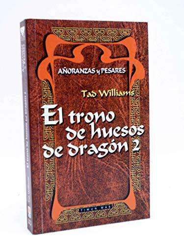 El Trono de Huesos de Dragon 2: Williams, Tad