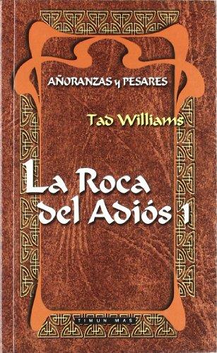 9788448031725: LA ROCA DEL ADIOS 1 (AÃ'ORANZAS Y PESARES BOLSILLO 03) FANTASIA EPICA