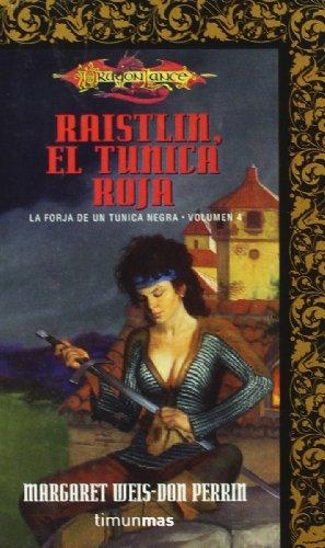 9788448031909: Raistlin, el tunica roja / Brothers in Arms (Dragonlance Heroes) (Spanish Edition)